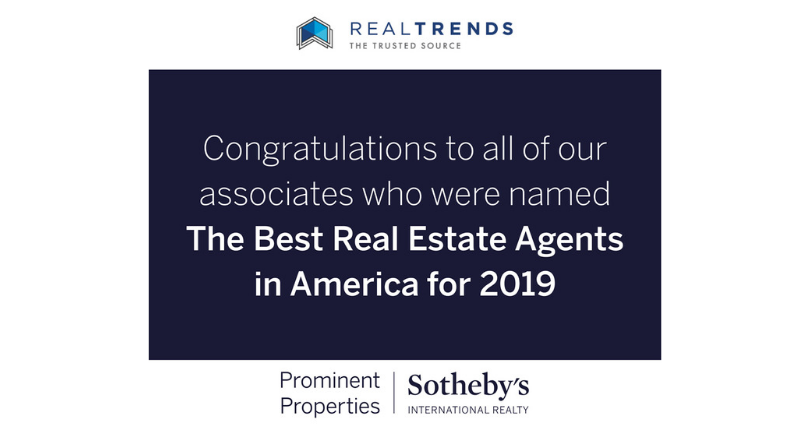 Prominent Properties Sotheby's International Realty Sales Associates Rank in 2019 REAL Trends- America's Best Real Estate Professionals